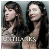 Unthanks- Here's The Tender Coming
