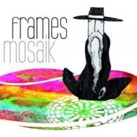 Frames- Mosaik