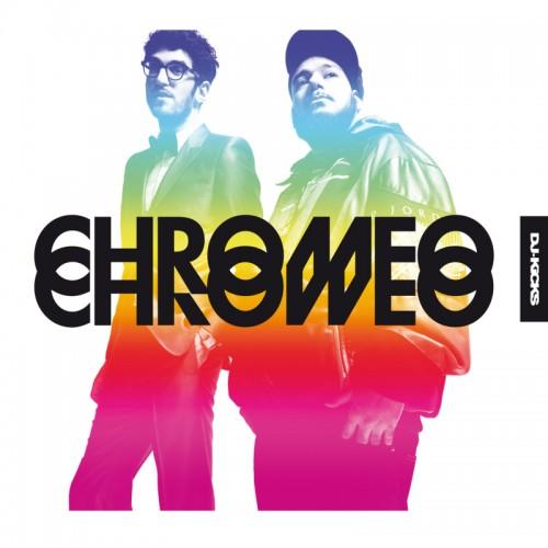 chromeo-dj-kicks