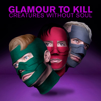 Glamour To Kill- Creatures Without Soul
