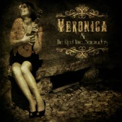 Veronica & The Red Wine Serenaders