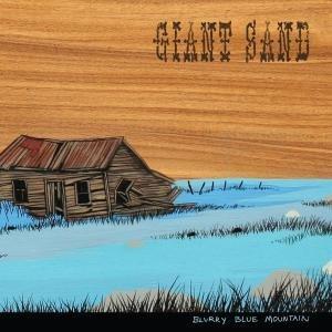 Giant Sand- Blurry Blue Mountain