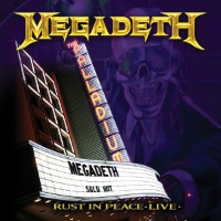 Megadeth- Rust in Peace Live
