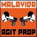 malavida_agit_prop