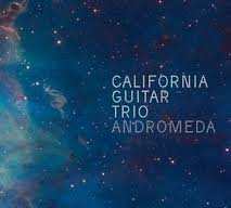 California Guitar Trio: Andromeda
