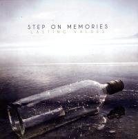 Step On Memories- Lasting Values