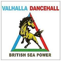 British Sea Power- Valhalla Dancehall