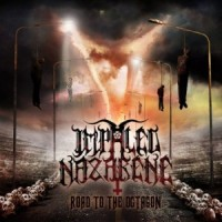 Impaled Nazarene- Road To The Octagon