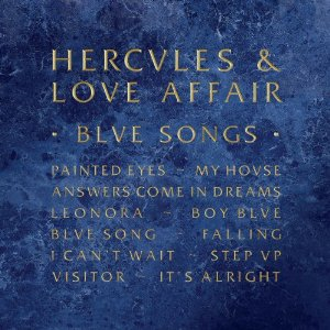 Hercules & Love Affair- Blue Songs