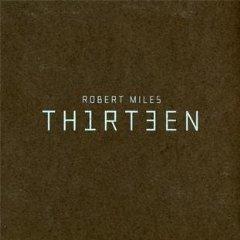 robert-miles-recensione-thirteen