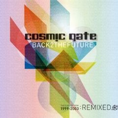 Cosmic Gate- Back 2 The Future