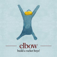 Elbow- Build A Rocket Boys