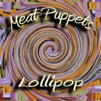 MeatPuppetsLollipop