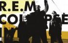 R.E.M: Collapse into Now