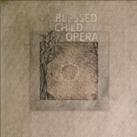Blessed Child Opera- Fifth