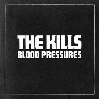 The-Kills-Blood-Pressures