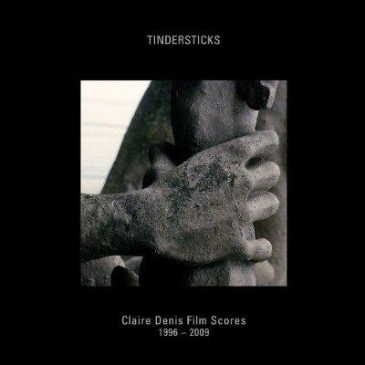 Tindersticks- Claire Denis Film Scores 1996-2009