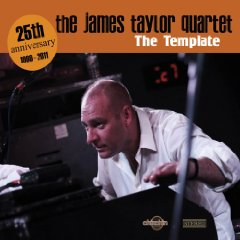 The James Taylor Quartet- The Template