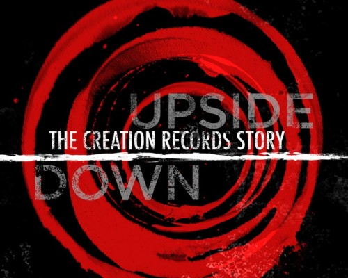 Upside Down- The Creation Record Story