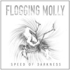 Flogging Molly- Speed of Darkness