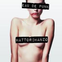 Hattorihanzo- Eau de Punk