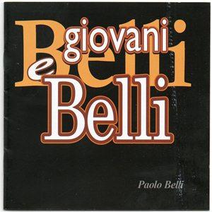 Paolo Belli- Giovani e Belli