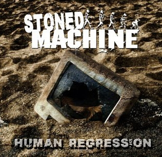 Stoned Machine- Human Regression