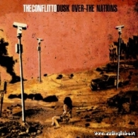 The Conflitto- Dusk Over The Nation