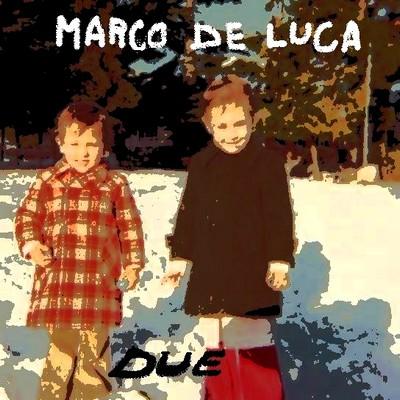 Marco De Luca- Due