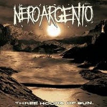 NeroArgento- Three Hours Of Sun