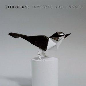 Stereo MCs: Emperor's Nightingale