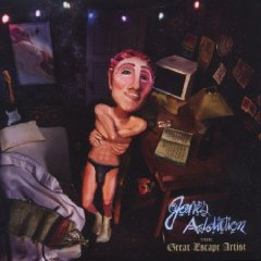 Jane's Addiction- The Great Escape Artist