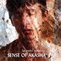 Recensione Sense Of Akasha- Splendid Isolation