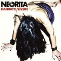 Negrita- Dannato Vivere