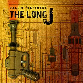 The LongJ - Raggio Katarana