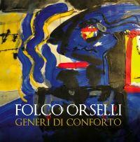 Folco Orselli- Generi di Conforto