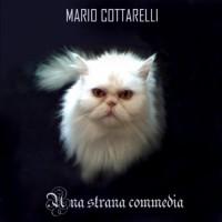 Mario Cottarelli- Una Strana Commedia
