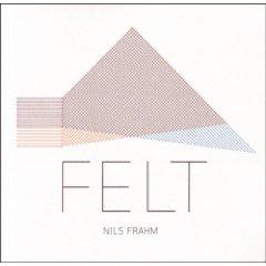 Nils Frahm- Felt