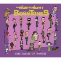 The Mighty Mighty Bosstones- The Magic Of Youth