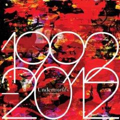 Underworld- 1992-2012 Anthology