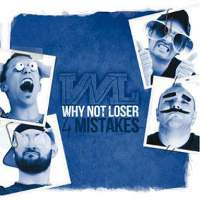 Why Not Loser-4Mistakes