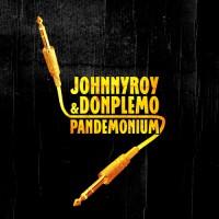 Johnny Roy & Don Plemo- Pandemonium