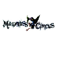 Madness Circus- Welcome To The Madness Circus