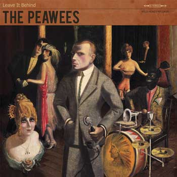 The Peawees- Leave It Behind