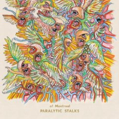 of Montreal- Paralytic Stalks