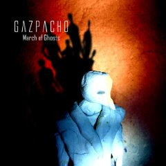 Gazpacho- March Of Ghosts