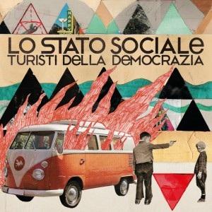 Lo Stato Sociale- Turisti Della Democrazia