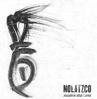 Nolatzco- Assalto Alla Luna