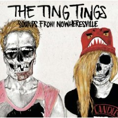 The Ting Tings- Sounds From Nowheresville