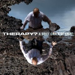 Therapy?- A Brief Crack Of Light
